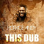 Horace Andy This Dub