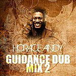 Horace Andy Guidance Dub Mix 2