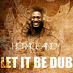 Horace Andy Let It Be Dub
