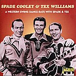 Tex Williams A Western Swing Dance Date With Spade & Tex