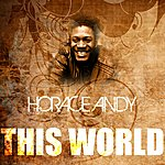 Horace Andy This World