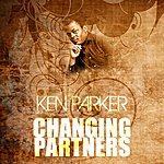 Ken Parker Changing Partners