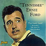 Tennessee Ernie Ford This Lusty Land