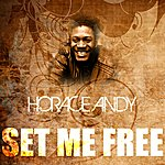 Horace Andy Set Me Free