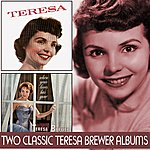 Teresa Brewer Teresa / When Your Lover Has Gone