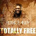 Horace Andy Totally Free