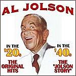 Al Jolson In The '20s, In The '40s