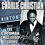 Charlie Christian Best Of The Goodman Small Group Sessions