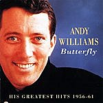 Andy Williams Andy Williams - Butterfly: His Greatest Hits 1956-61