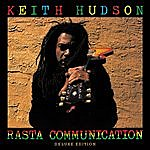 Keith Hudson Rasta Communication - Deluxe Edition