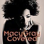 Macy Gray Covered (Edited)