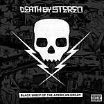 Death By Stereo Black Sheep Of The American Dream