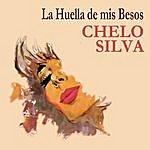 Chelo Silva La Huella De Mis Besos