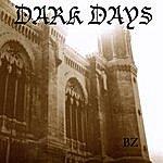 B-Z Dark Days