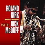 Roland Kirk Quartet Kirk's Work