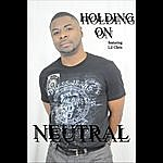 Neutral Holding On (Feat. LIL Chris)