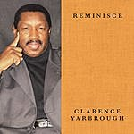 Clarence Yarbrough Reminisce (Collector's Edition)
