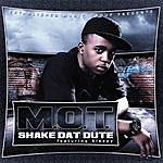 M.O.T. Shake Dat Dute (Feat. Sleepy)