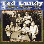 Ted Lundy Ted Lundy And The Southern Mountain Boys