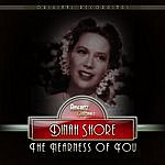 Dinah Shore The Nearness Of You
