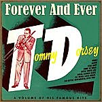 Tommy Dorsey Forever And Ever