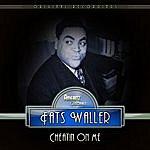 Fats Waller Cheatin' On Me