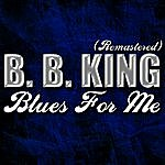 B.B. King Blues For Me (Remastered)