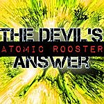 Atomic Rooster The Devil's Answer