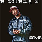 B-Double-E 100mb (Deluxe Version)