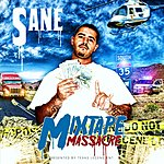 S.A.N.E Mixtape Massacre