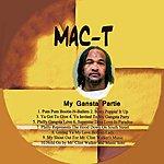 Mac T My Gangsta Partie