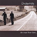 The Underhills The Road From Here