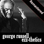George Russell Ezz-Thetics (Remastered)