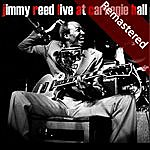 Jimmy Reed Live At Carnegie Hall (Remastered)