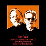 Hot Tuna 2004-02-12 Cactus Cafe, Austin, Tx