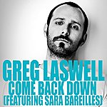Greg Laswell Come Back Down - Single (Feat. Sara Bareilles)