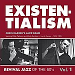 Chris Barber's Jazz Band Existentialism - Revival Jazz Of The 60's: Volume1
