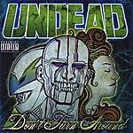 Undead Don't Turn Around