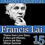 Francis Lai Francis Lai Grandes Orquestas 15 Temas