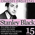 Stanley Black Stanley Black Grandes Orquestas 15 Temas