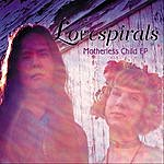 Lovespirals Motherless Child