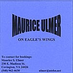 Maurice Ulmer Maurice Ulmer On Eagle's Wings