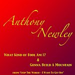 Anthony Newley What Kind Of Fool Am I?