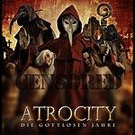 Atrocity Die Gottlosen Jahre - Live In Wacken