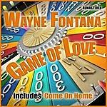 Wayne Fontana Game Of Love