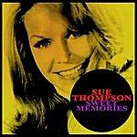 Sue Thompson Sweet Memories