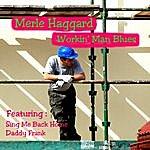 Merle Haggard Workin' Man Blues