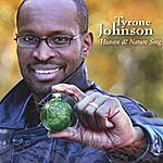 Tyrone Johnson Heaven And Nature Sing