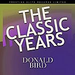 Donald Byrd The Classic Years