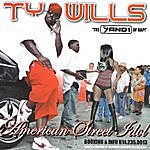 Ty Wills American Street Idol